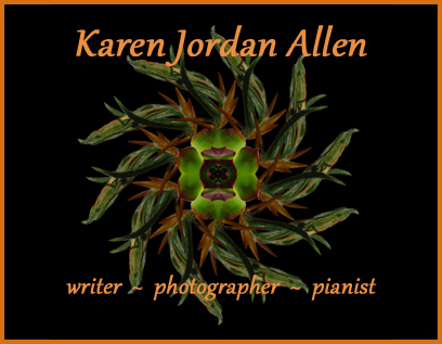 Karen Jordan Allen writer photographer pianist